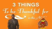 CP's TOP 3 - Three Things To Be Thankful For in the ACC