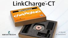 Semtech Delivers Wireless Charging Solution with LinkCharge™ CT