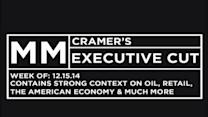 Cramer's Executive Cut: CEOs talk oil, tech, retail & the...