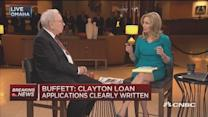 Buffett: Clayton loan applications clearly written