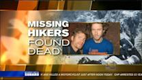 Missing hikers found dead