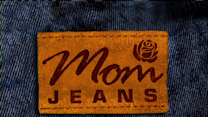 Mom Jeans: Support