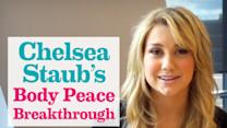 Chelsea Staub - Body Peace Breakthrough