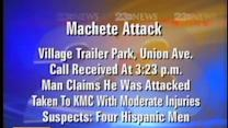 Man Says He Was Attacked With A Machete