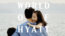 Hyatt launches new global campaign focusing on empathy, ad to run during Oscars