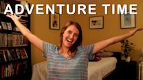 Vlog #195: Adventure Time