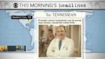 Headlines: Research says cancer treatment worse than cancer