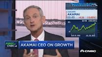 Why our business is so strong: Akamai Technologies CEO