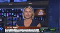 AT&T: State review of DirecTV deal complete