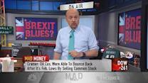 Cramer: Don't buy! Why the mass Brexit sell-off is worth ...