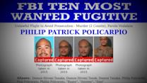 Index: One of the FBI's 10 Most Wanted Fugitives Philip Patrick Policarpio Captured